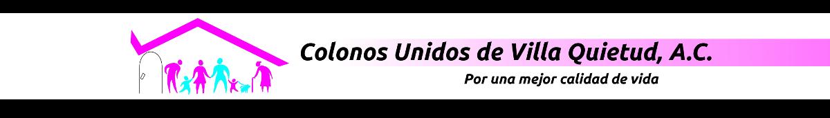 Colonos Unidos de Villa Quietud, A.C.